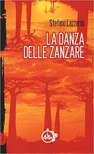 LA DANZA DELLE ZANZARE Book Cover