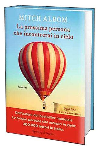 LA PROSSIMA PERSONA CHE INCONTRERAI IN CIELO Book Cover