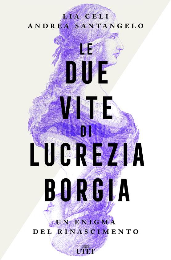 Le due vite di Lucrezia Borgia Book Cover