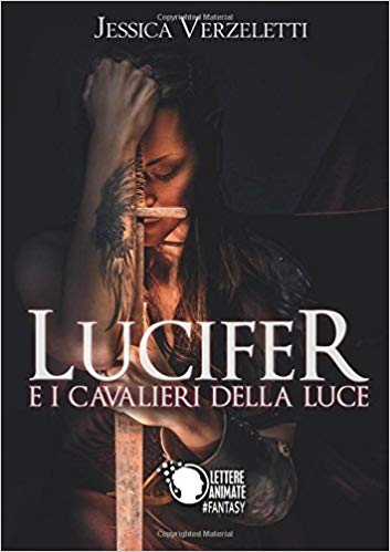 Lucifer e i cavalieri dell luce Book Cover
