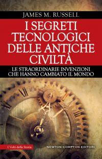 I SEGRETI TECNOLOGICI DELLE ANTICHE CIVILTA' Book Cover
