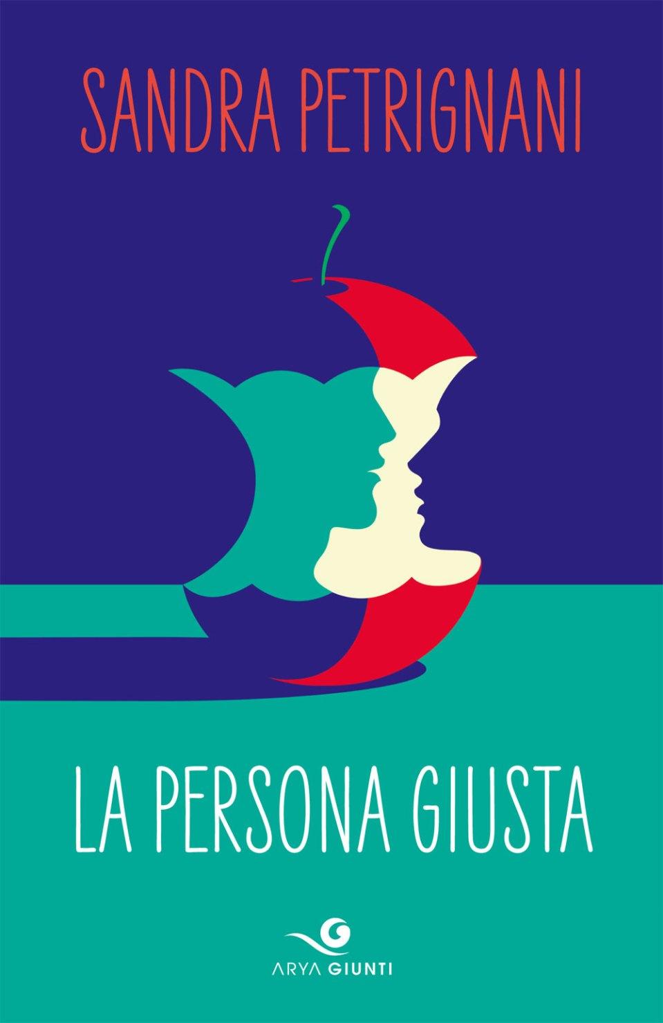 La persona giusta Book Cover