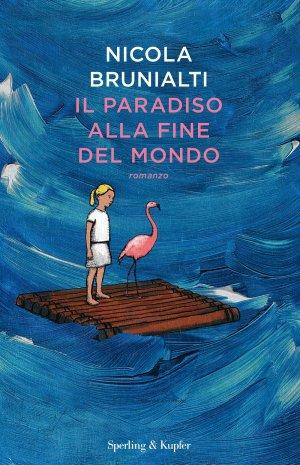 Il paradiso alla fine del mondo Book Cover