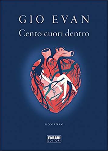 CENTO CUORI DENTRO Book Cover