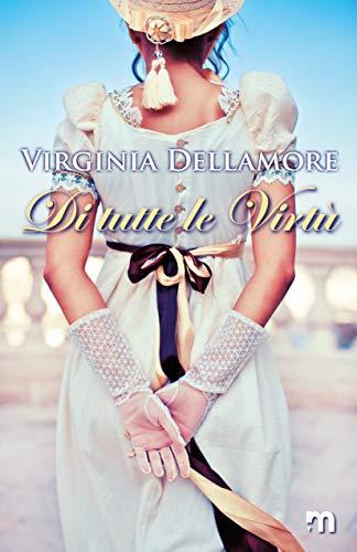 DI TUTTE LE VIRTU' Book Cover