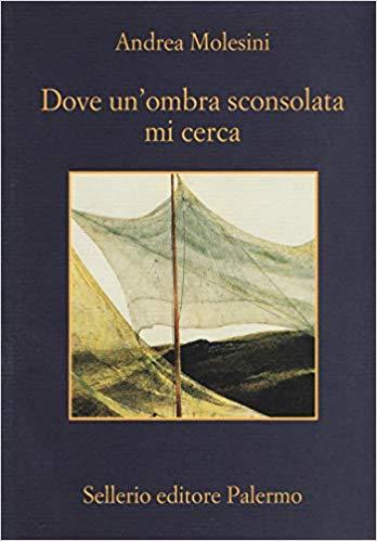 DOVE UN'OMBRA SCONSOLATA MI CERCA Book Cover