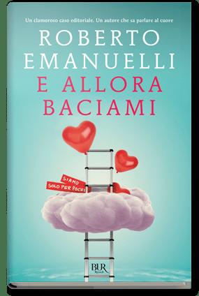E ALLORA BACIAMI Book Cover