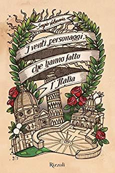 I VENTI PERSONAGGI CHE HANNO FATTO L'ITALIA Book Cover