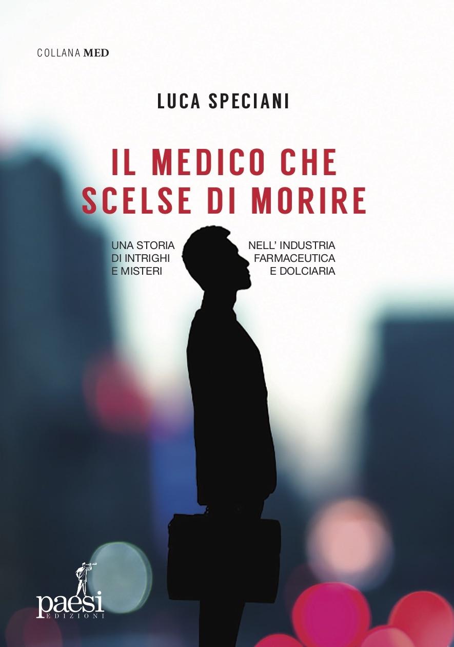 IL MEDICO CHE SCELSE DI MORIRE Book Cover