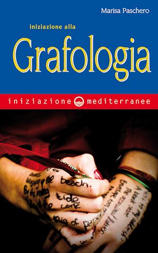 Iniziazione alla grafologia Book Cover