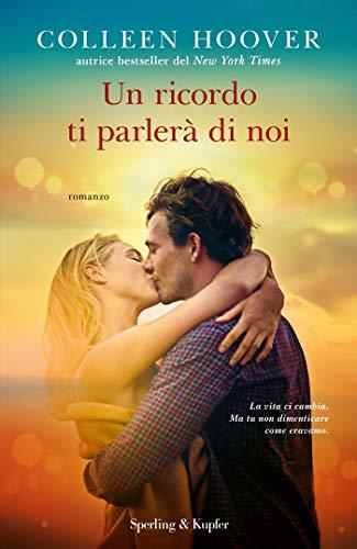 UN RICORDO TI PARLERA' DI NOI Book Cover