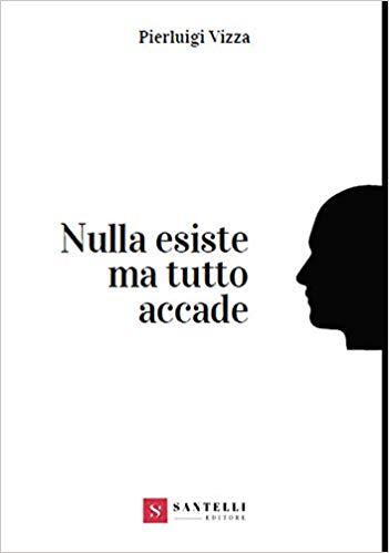 NULLA ESISTE MA TUTTO ACCADE Book Cover