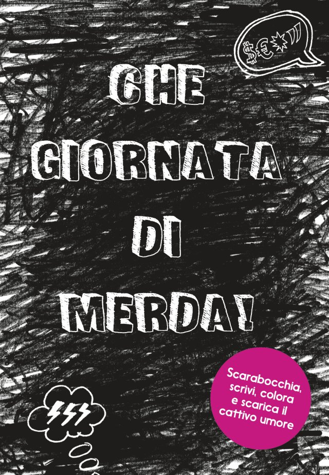 CHE GIORNATA DI MERDA Book Cover