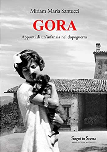 GORA. Appunti di un'infanzia nel dopoguerra Book Cover