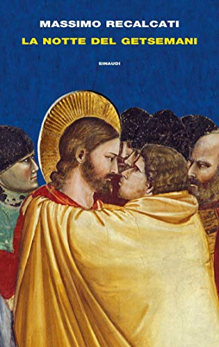 LA NOTTE DEI GETSEMANI Book Cover