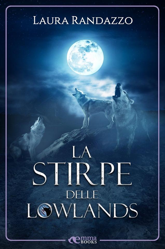 LA STIRPE DELLE LOWLANDS Book Cover