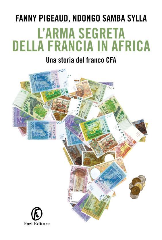 L'ARMA SEGRETA DELLA FRANCIA IN AFRICA Book Cover