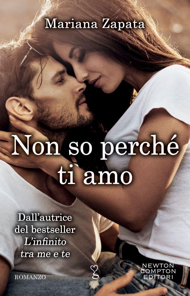 NON SO PERCHE' TI AMO Book Cover