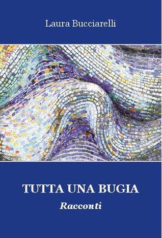 TUTTA UNA BUGIA Book Cover