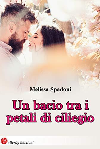 UN BACIO TRA I PETALI DI CILIEGIO Book Cover