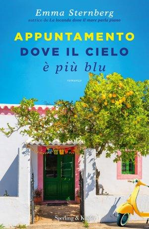 APPUNTAMENTO DOVE IL CIELO E' PIU' BLU Book Cover