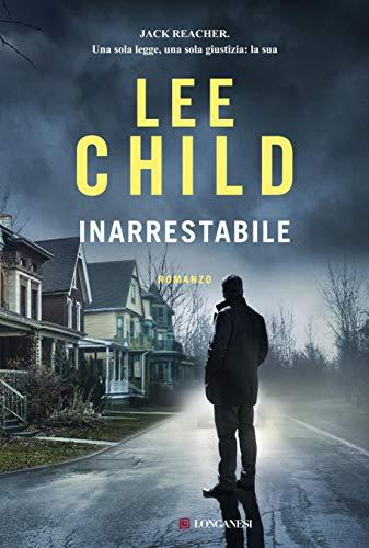 INARRESTABILE: Le avventure di Jack Reacher Book Cover