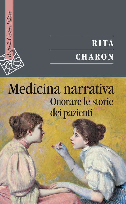 MEDICINA NARRATIVA. Onorare le storie dei pazienti Book Cover