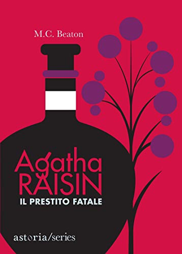 Agatha Raisin - Il prestito fatale Book Cover