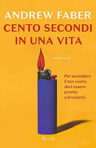 CENTO SECONDI IN UNA VITA Book Cover