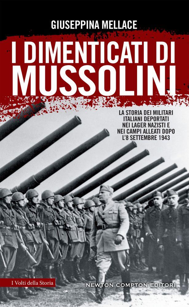 I dimenticati di Mussolini Book Cover
