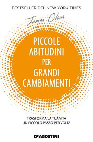 PICCOLE ABITUDINI PER GRANDI CAMBIAMENTI Book Cover