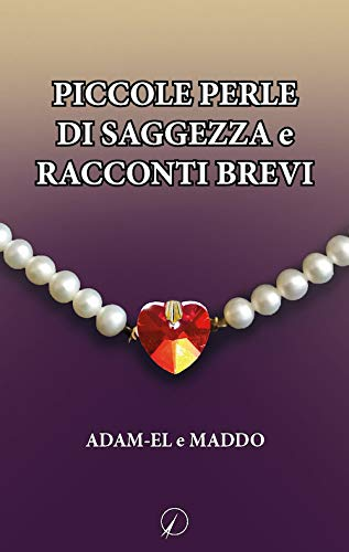 Piccole perle di saggezza e racconti brevi Book Cover