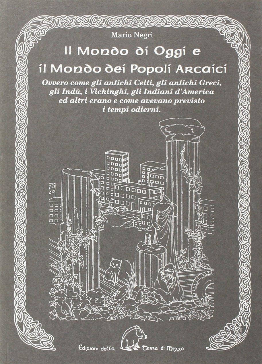 Il Mondo di Oggi e il Mondo dei Popoli Arcaici Book Cover