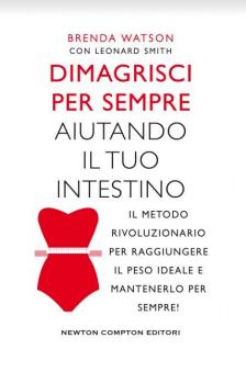 Dimagrisci per sempre aiutando il tuo intestino Book Cover