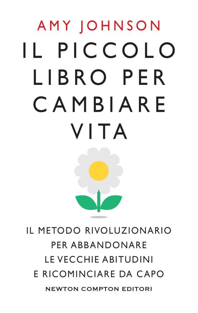 Il piccolo libro per cambiare vita Book Cover