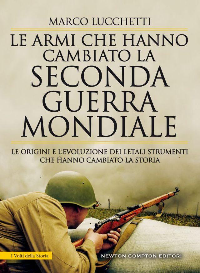 Le armi che hanno cambiato la seconda guerra mondiale Book Cover