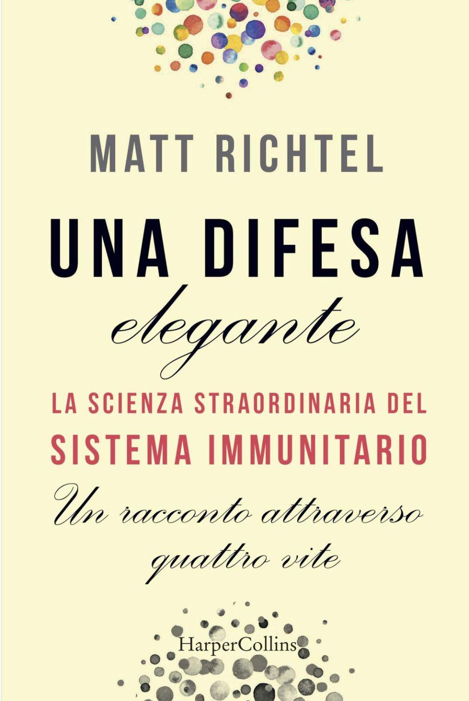 Una difesa elegante. La scienza straordinaria del sistema immunitario Book Cover