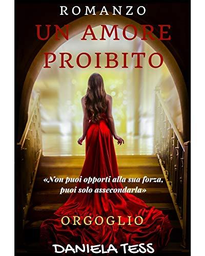 Un amore proibito - Orgoglio Book Cover