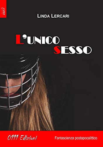 L'unico sesso Book Cover