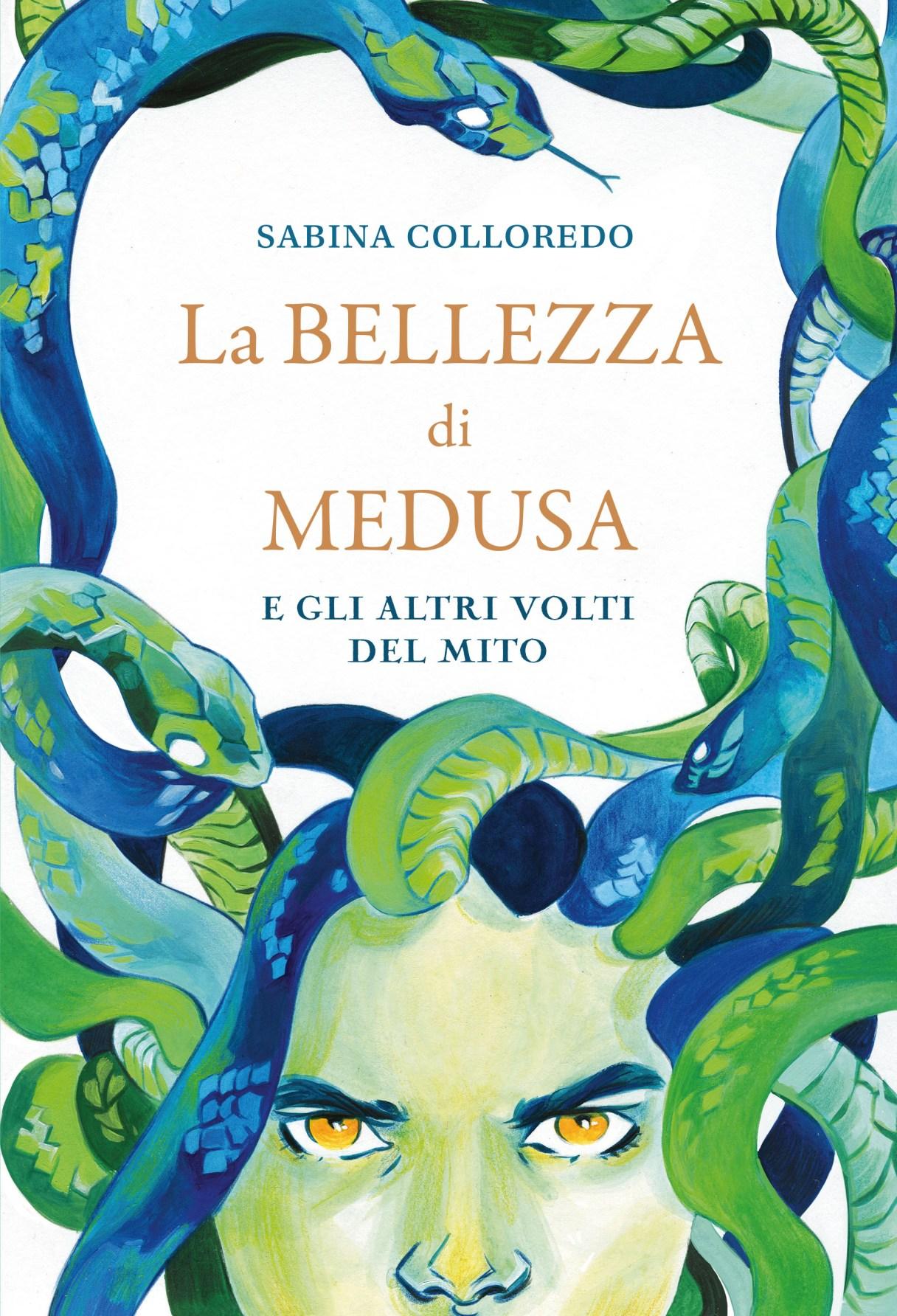 La bellezza di Medusa e gli altri volti del mito Book Cover