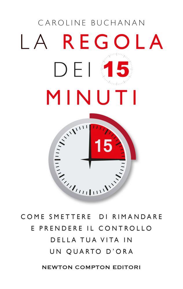 La regola dei 15 minuti Book Cover