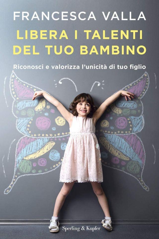 Libera i talenti del tuo bambino Book Cover