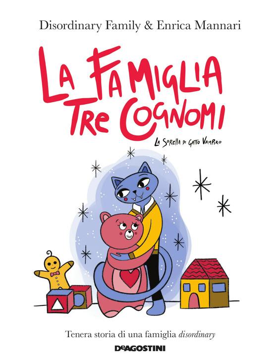 La famiglia, tre cognomi. La sorella di Gatto Vampiro Book Cover