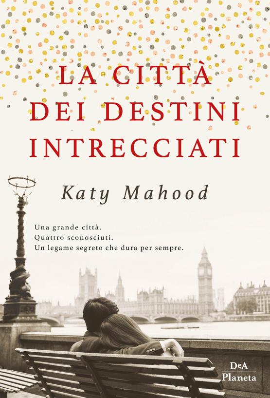 La città dei destini intrecciati Book Cover
