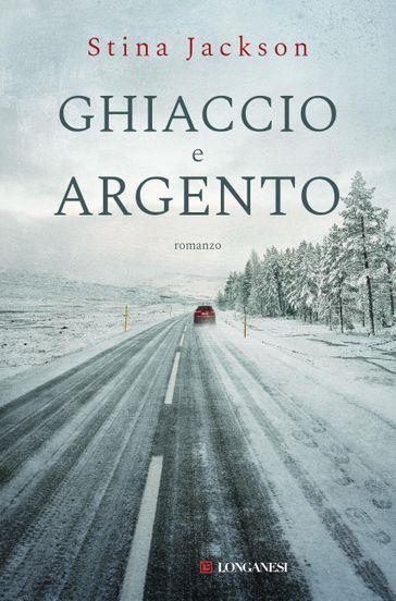 Ghiaccio e argento Book Cover