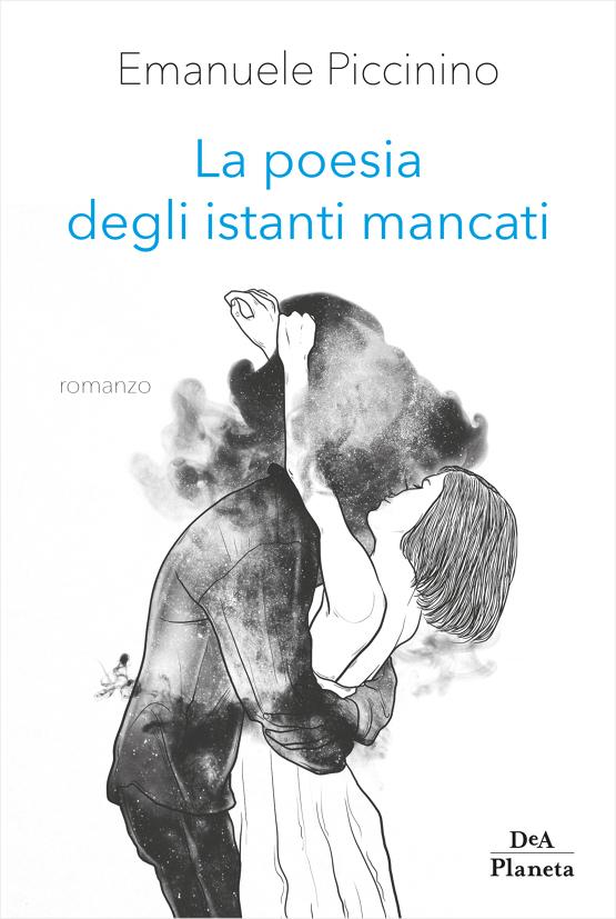 La poesia degli istanti mancati Book Cover
