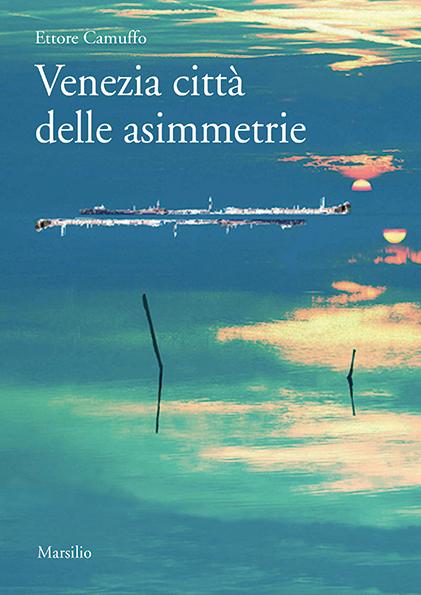 Venezia città delle asimmetrie Book Cover