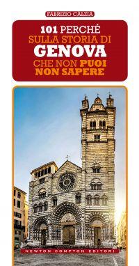 101 perché sulla storia di Genova Book Cover