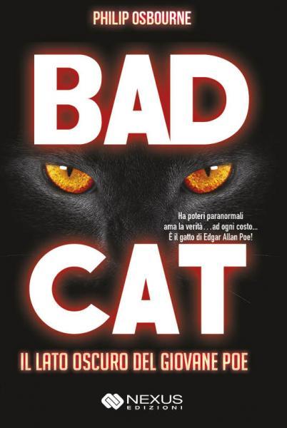 Bad Cat. Il lato oscuro del giovane Poe Book Cover