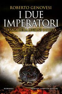 I due imperatori. La saga della legione occulta Book Cover